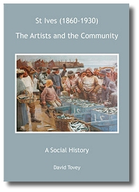 St Ives (1860-1930) - The Artists and the Community - A Social History
