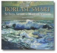 Borlase Smart: St Ives Artist - Man of Vision